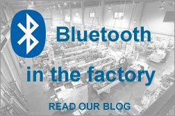 Bluetooth in the Factory